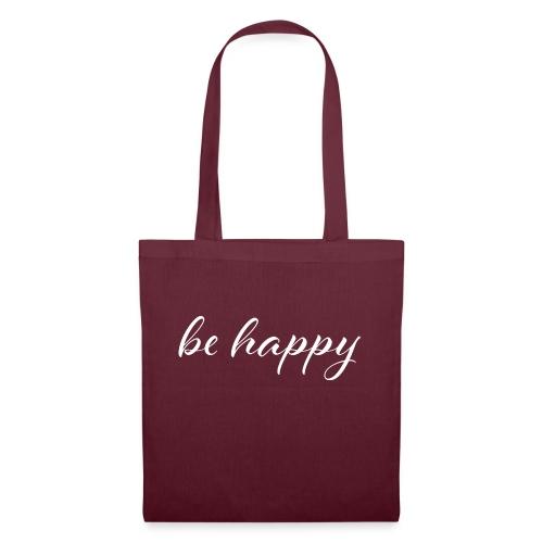 be happy - Stoffbeutel