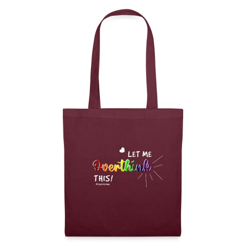 Amy's 'Overthink' design (white txt) - Tote Bag