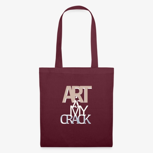ART is my Crack - Borsa di stoffa