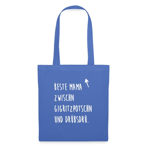 Vorschau: Beste Mama zwischn Gigritzpotschn und Drübsdrü - Stoffbeutel