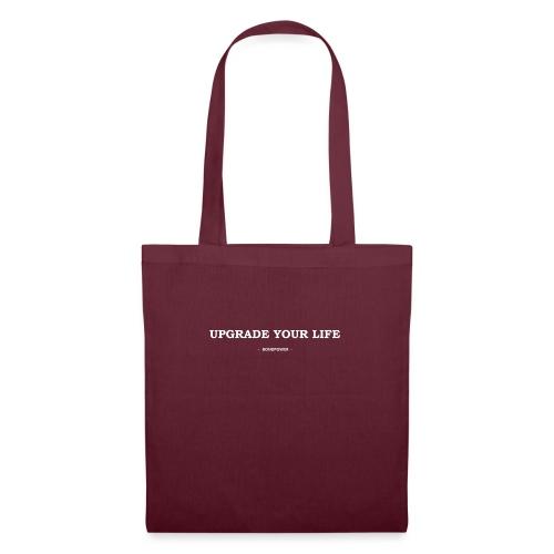 Upgrade your life - Tas van stof