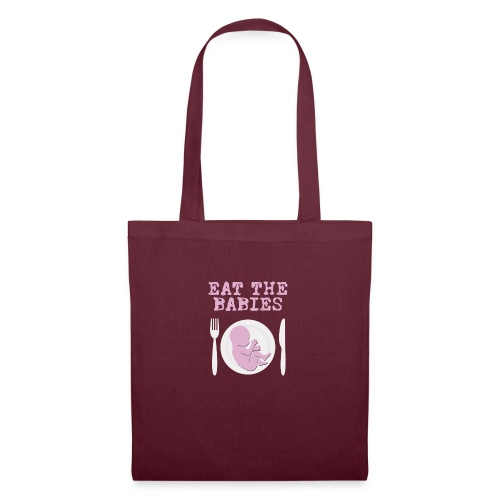 eat the babies - Tote Bag