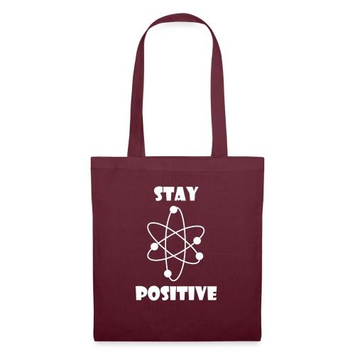 Stay positive - Borsa di stoffa