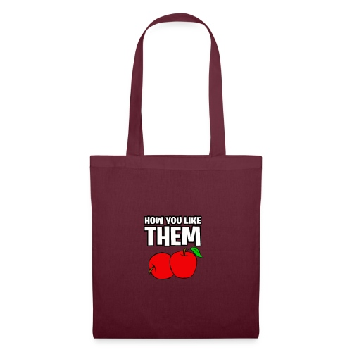 How You Like Them Apples - Tote Bag