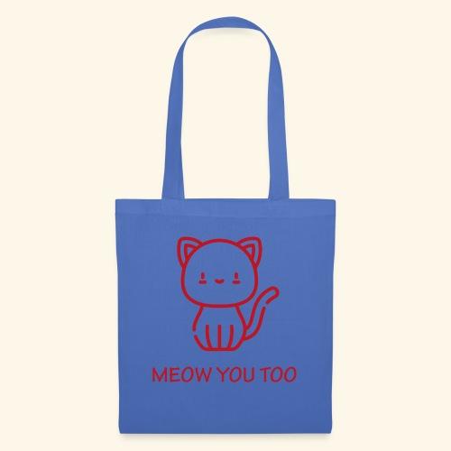 Meow You Too - Kangaskassi