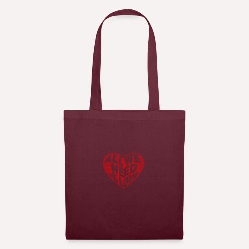 All we need is love Custom Design T-shirt Apparel - Tote Bag