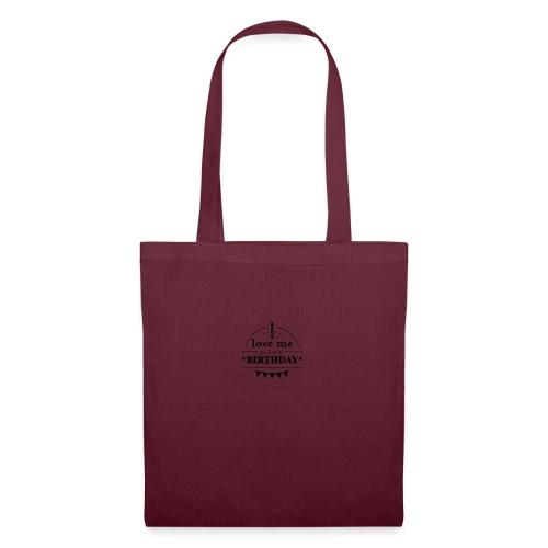 love me it's my birthday - Tote Bag