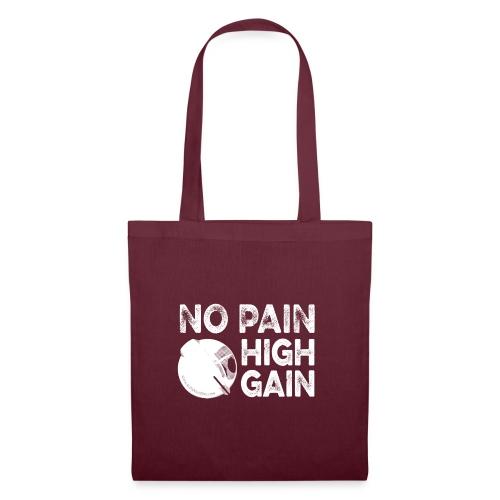 nopainhighgainwhite - Tote Bag