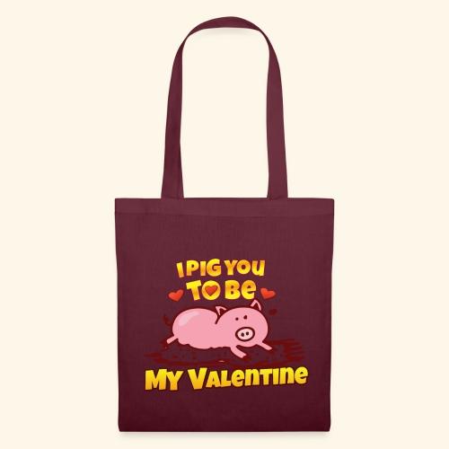 I pig to be you my valentine - Bolsa de tela