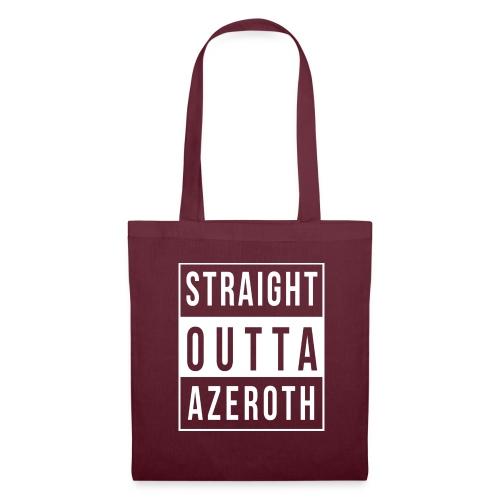 Straight Outta Azeroth - Stoffbeutel