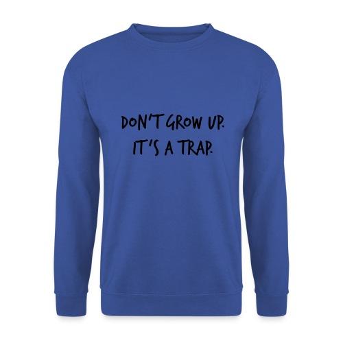 Don't grow up… Handschrift Stil - Farbe wählbar - Männer Pullover