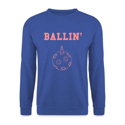 BALLIN' - Männer Pullover