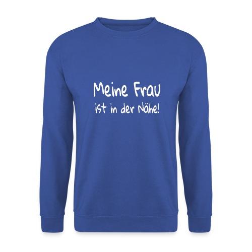 meine frau ist in der nähe - Männer Pullover
