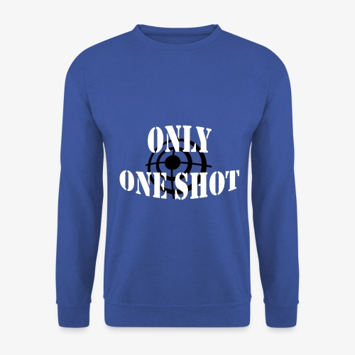 Only one shot - Sweat-shirt Homme