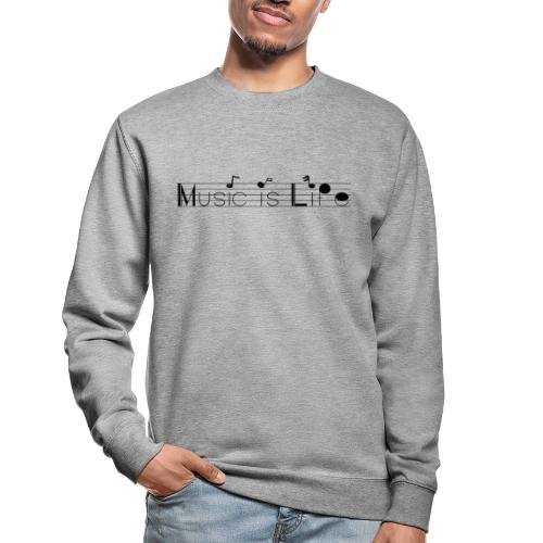 music is life - Sweat-shirt Unisexe