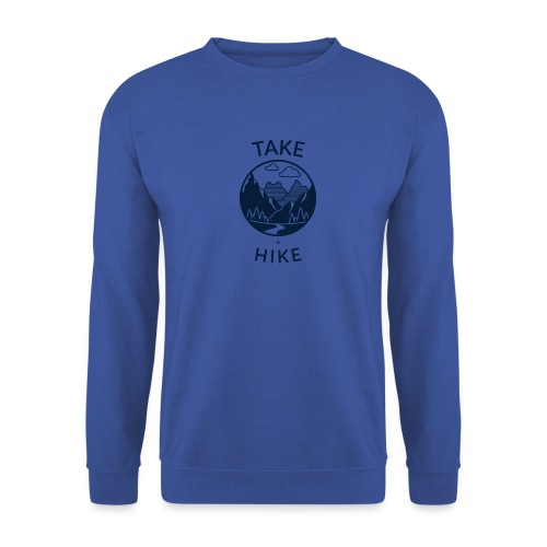 take a hike 2 - Unisex Pullover