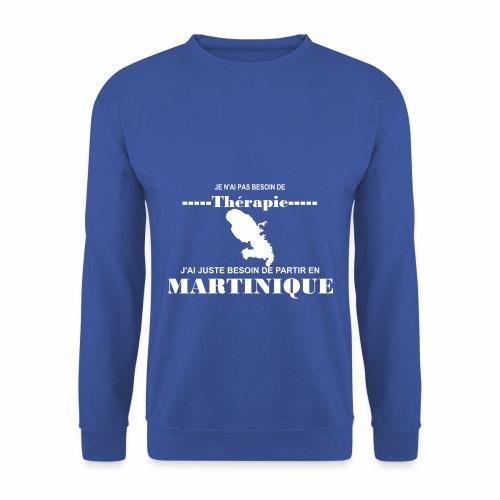 NUL BESOIN DE THERAPIE JUSTE LA MARTINIQUE - Sweat-shirt Homme