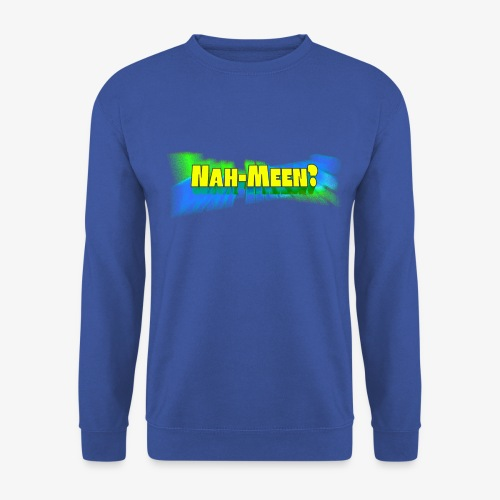 Nah meen yellow - Men's Sweatshirt