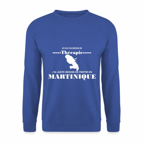 NUL BESOIN DE THERAPIE JUSTE LA MARTINIQUE - Sweat-shirt Homme