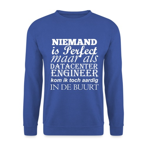 Datacenter Engineer perfect NL - Unisex sweater