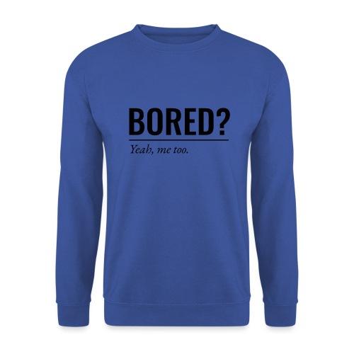 Bored - Männer Pullover