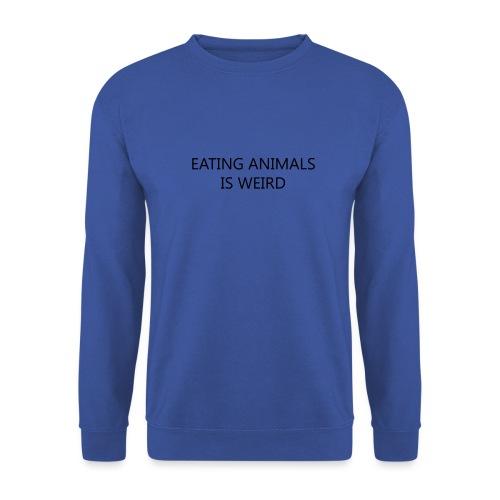Eating animals is weird - Felpa da uomo