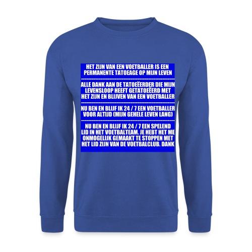 Voetballer Voor Altijd - Mannen sweater