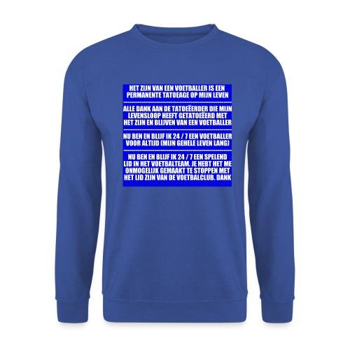 Voetballer voor het leven - Mannen sweater