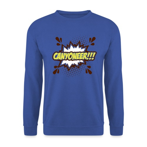 Canyoneer!!! - Unisex Pullover