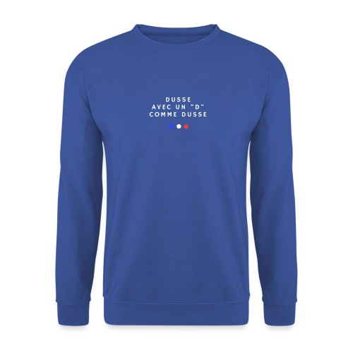Jean Claude Dusse - Sweat-shirt Unisex