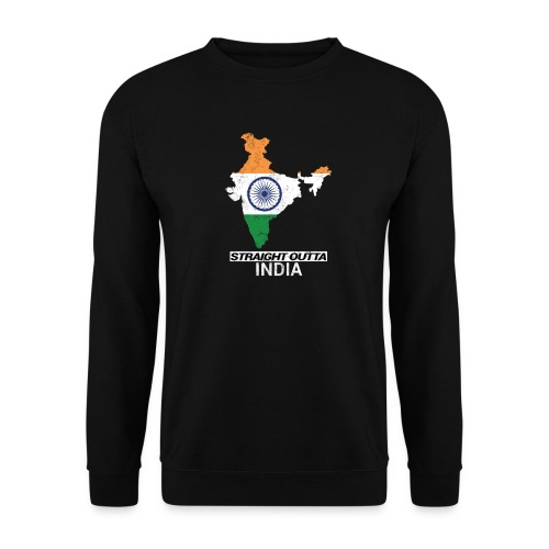 Straight Outta India (Bharat) country map flag - Unisex Sweatshirt