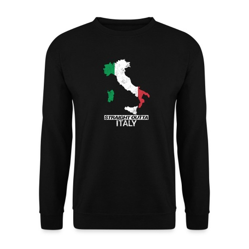 Straight Outta Italy (Italia) country map flag - Unisex Sweatshirt