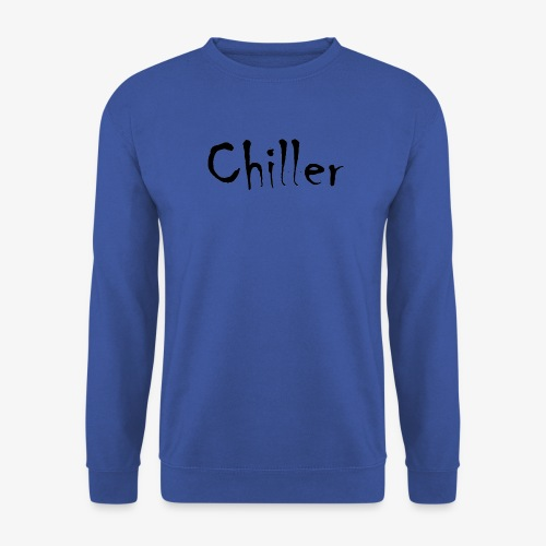 Chiller da real - Unisex sweater