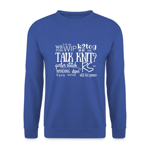 Talk Knit ?, white - Unisex Sweatshirt
