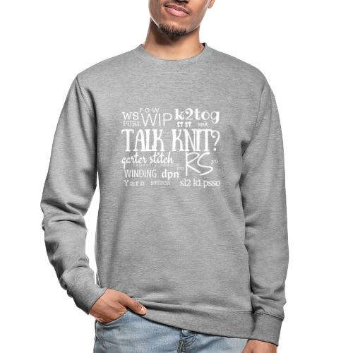 Talk Knit ?, white - Unisex Sweatshirt