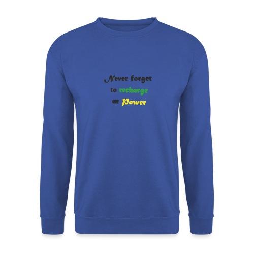 Recharge ur power saying in English - Men's Sweatshirt