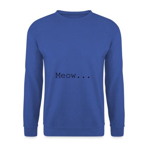 Meow - Unisex Sweatshirt