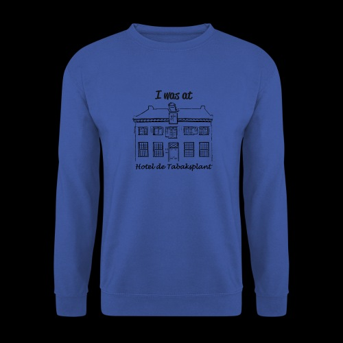 I was at Hotel de Tabaksplant BLACK - Men's Sweatshirt