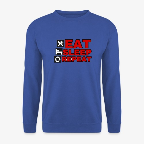 EAT SLEEP REPEAT T-SHIRT GOOD QUALITY. - Men's Sweatshirt