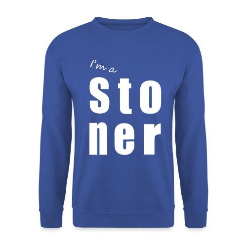 I m a stoner - Sweat-shirt Unisex