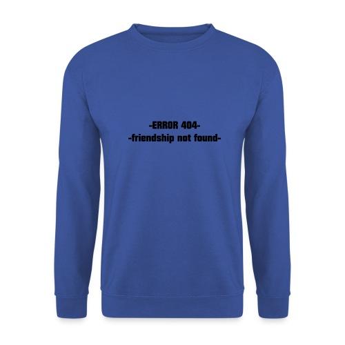Error 404 friendshiop still friend - Men's Sweatshirt