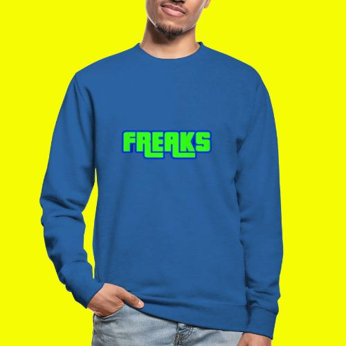 YOU FREAKS - Unisex Pullover