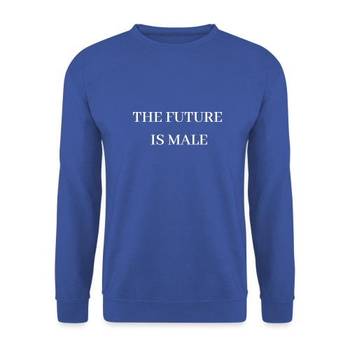THE FUTURE IS MALE - Männer Pullover