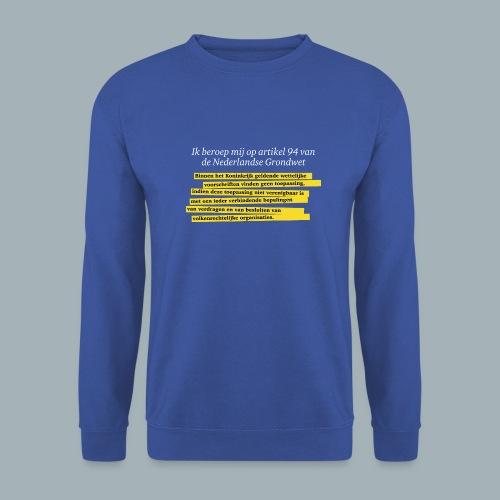 Nederlandse Grondwet T-Shirt - Artikel 94 - Unisex sweater