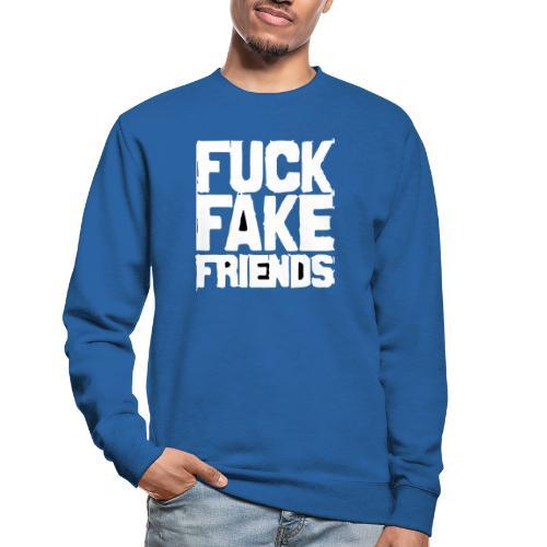 FUCK FAKE FRIENDS - Bluza unisex