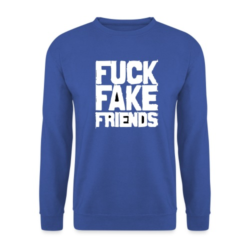 FUCK FAKE FRIENDS - Bluza męska