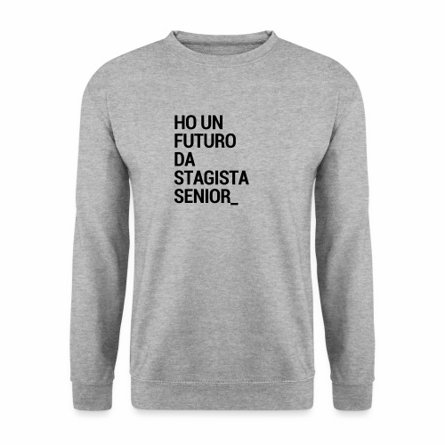 Stagista senior - Felpa unisex