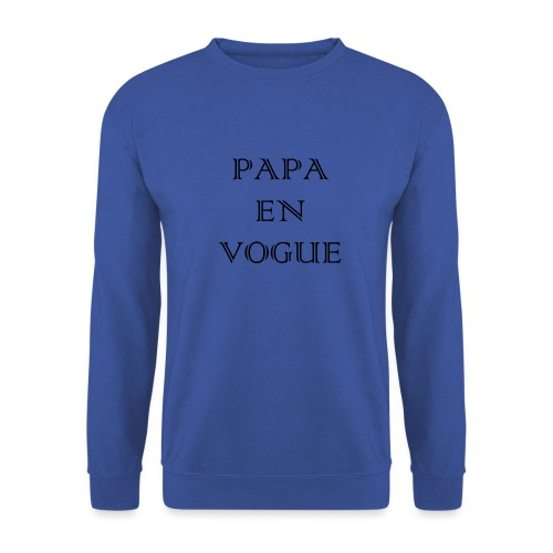 Papa en vogue - Sweat-shirt Unisex