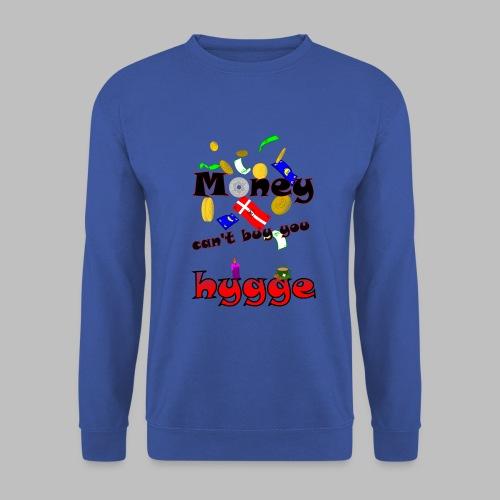 Money can t buy you hygge - Men's Sweatshirt