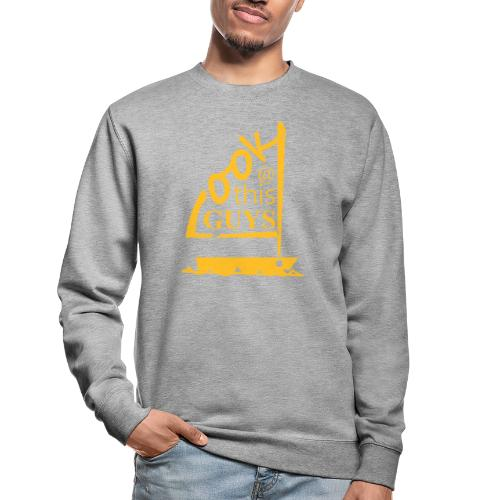 Look At This Guys ! - Unisex sweater